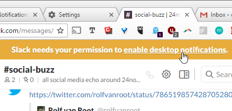 When you open a Slack channel and haven't enabled the browser notifications, it asks for permission to do so.