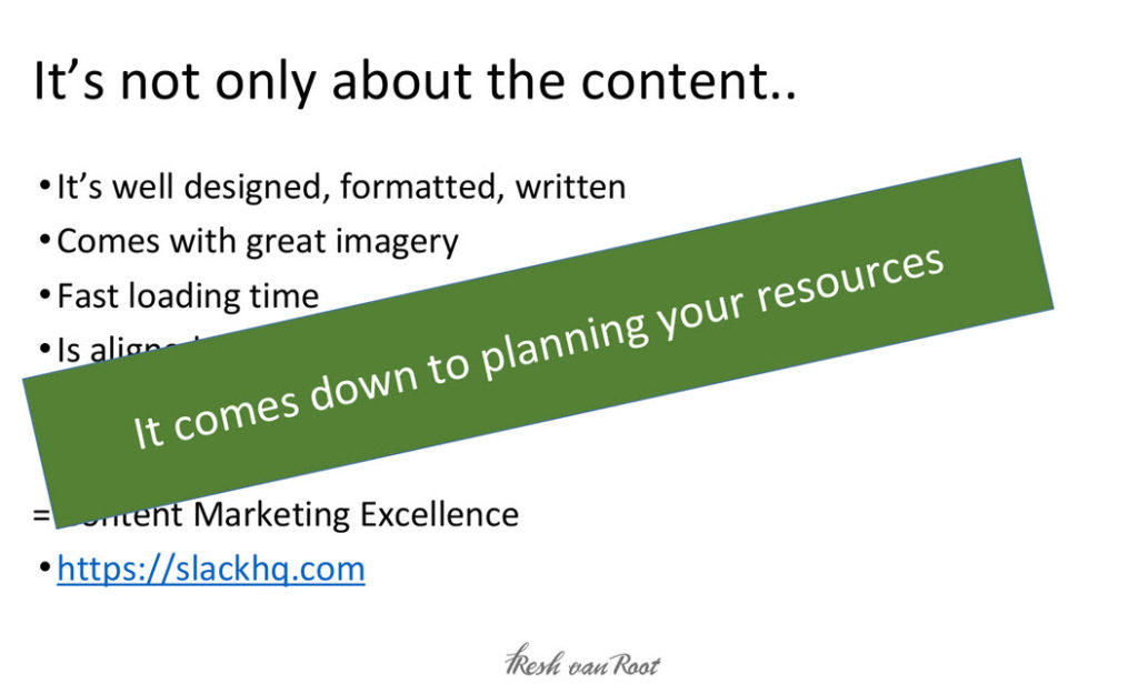 Plan your resources for content creation correctly