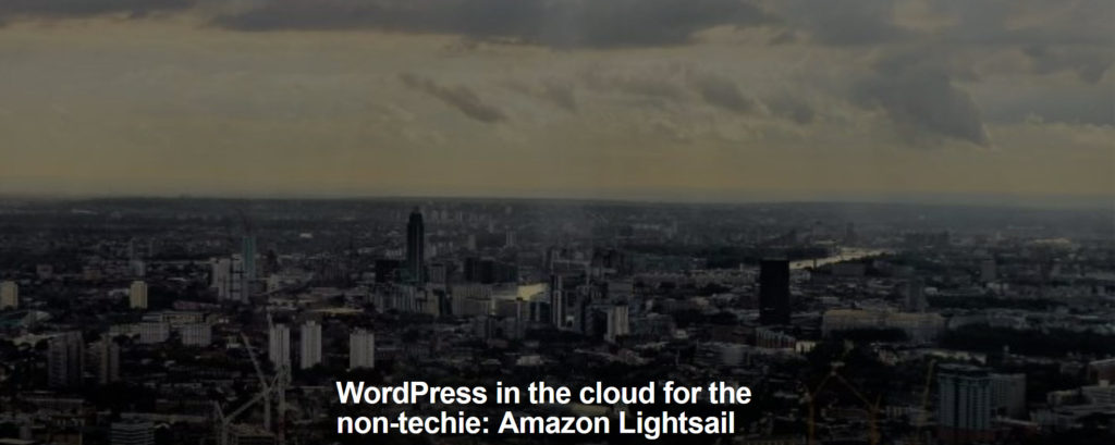 WordPress in the cloud for the non-techie: Amazon Lightsail