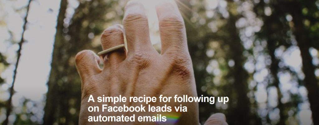 A simple recipe for following up on Facebook leads via automated emails
